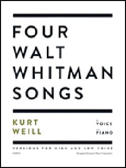 4 Walt Whitman songs Kurt Weill Partition Mélodies - laflutedepan