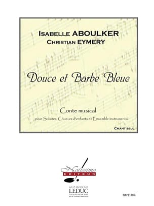Isabelle Aboulker - Sweet and Blue Beard. Chorus alone - Sheet Music - di-arezzo.com