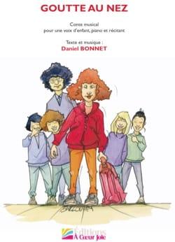 Goutte au nez + CD Daniel Bonnet Partition Pour enfants - laflutedepan