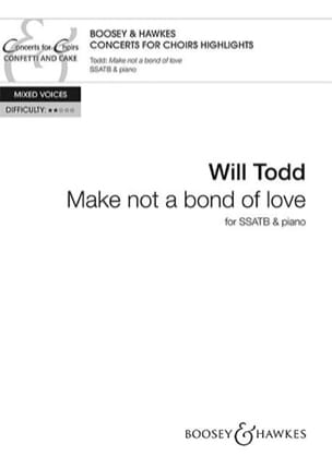 Make not a bond of love - Will Todd - Partition - laflutedepan.com