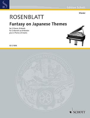 Alexander Rosenblatt - Fantasy on Japanese themes. 2 pianos 8 mains - Partition - di-arezzo.fr