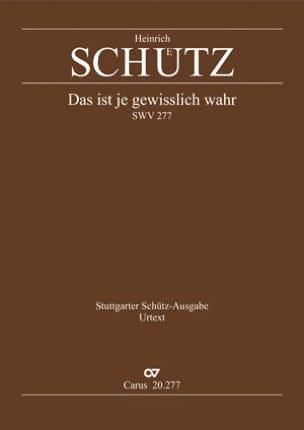 Heinrich Schütz - Das ist je gewisslich wahr. SWV 277 - Partition - di-arezzo.fr