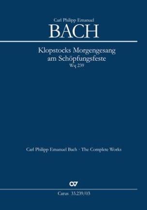 Carl-Philipp Emanuel Bach - Klopstocks Morgengesang am Schopfungsfeste. Wq 239 - Partition - di-arezzo.fr