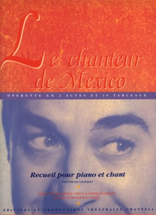 Le chanteur de Mexico. Sélection Francis Lopez Partition laflutedepan