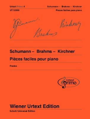 Schumann Robert / Brahms Johannes / Kirchner Theodor - Pièces faciles pour piano - Partition - di-arezzo.fr