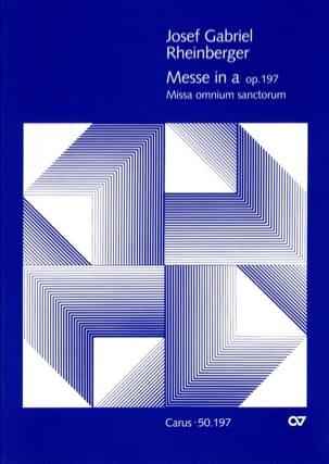 Messe en la Op. 197 - Josef Gabriel Rheinberger - laflutedepan.com