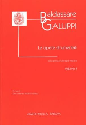 Le Opere Strumentali. Volume 3 - Baldassare Galuppi - laflutedepan.com