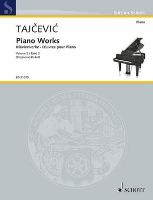 Marko Tajcevic - Oeuvres pour piano volume 2 - Partition - di-arezzo.fr