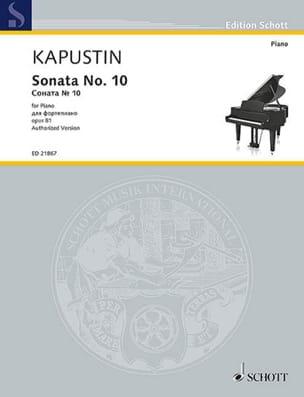 Nikolai Kapustin - Sonate pour Piano n° 10 Opus 81 - Partition - di-arezzo.fr