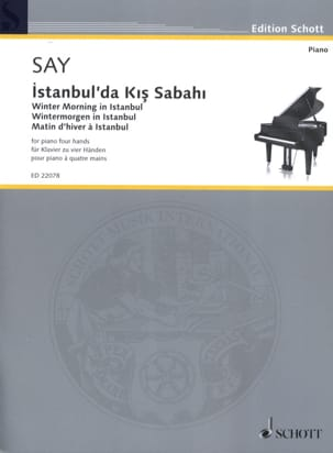 Fazil Say - Winter morning in Istanbul. 4 hands - Sheet Music - di-arezzo.co.uk