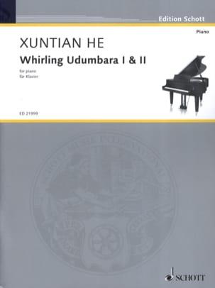 Whirling Udumbara 1 et 2 - Xuntian He - Partition - laflutedepan.com
