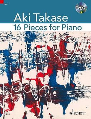 Aki Takase - 16 Pièces pour PIano - Partition - di-arezzo.fr