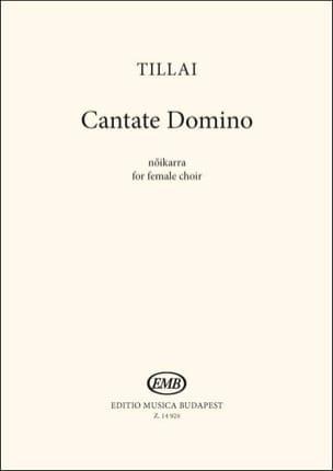 Cantate Domino - Aurél Tillai - Partition - Chœur - laflutedepan.com