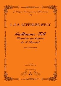 Guillaume Tell - LEFÉBURE-WÉLY - Partition - Orgue - laflutedepan.com