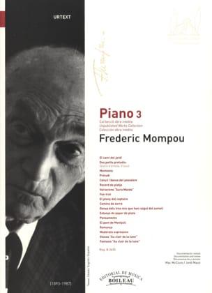 Federico Mompou - Piano. Volume 3 - Partition - di-arezzo.fr