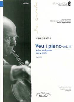 Pablo Casals - Voz y piano. Volume 3 - Partition - di-arezzo.fr
