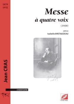 Messe à 4 voix Jean Cras Partition Chœur - laflutedepan