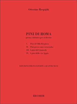 Ottorino Respighi - Pini di Roma. 4 hands - Sheet Music - di-arezzo.co.uk