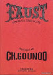 Charles Gounod - Faust. - Partition - di-arezzo.fr