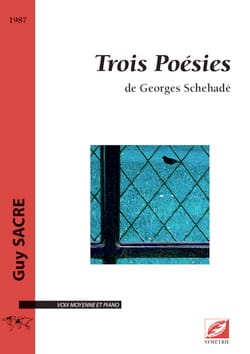 Guy Sacre - 3 poésies de Georges Schehadé - Partition - di-arezzo.fr
