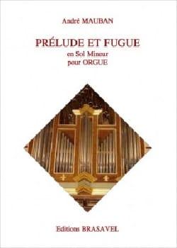 André Mauban - Prélude et fugue en sol mineur - Partition - di-arezzo.fr