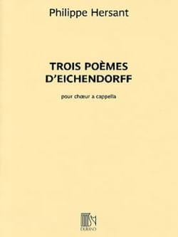 Philippe Hersant - 3 poems by Eichendorff - Sheet Music - di-arezzo.com