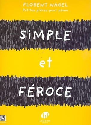 Florent Nagel - Simple et féroce - Partition - di-arezzo.fr