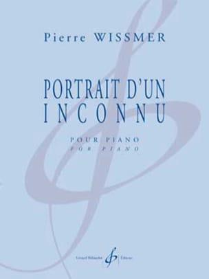 Portrait d'un inconnu - Pierre Wissmer - Partition - laflutedepan.com
