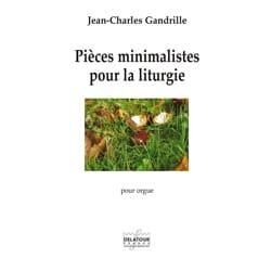 Jean-Charles Gandrille - Pièces minimalistes pour la liturgie - Partition - di-arezzo.fr