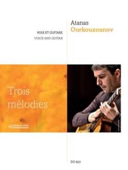 Atanas Ourkouzounov - Trois mélodies - Partition - di-arezzo.fr