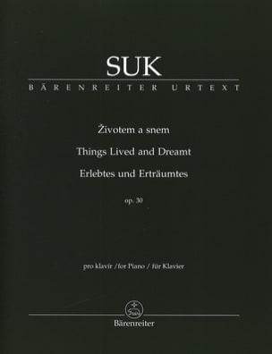Zivotem a snem op. 30 Josef Suk Partition Piano - laflutedepan