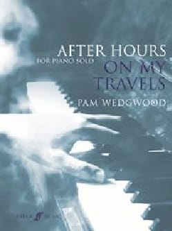 Pam Wedgwood - After Hours. On my travels - Sheet Music - di-arezzo.co.uk