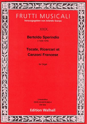 Bertoldo Sperindio - Tocate, Ricercari and Canzoni Francese - Sheet Music - di-arezzo.co.uk