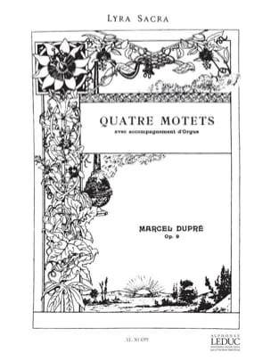 4 Motets - Opus 9 - Marcel Dupré - Partition - laflutedepan.com