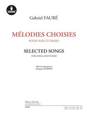 Gabriel Fauré - Mélodies choisies pour Voix et PIano - Partition - di-arezzo.fr