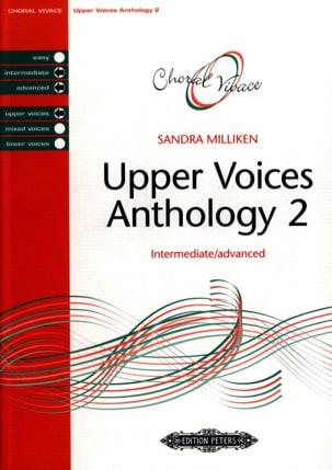 Sandra Milliken - Anthologie pour choeur à voix égales. Volume 2 - Partition - di-arezzo.fr