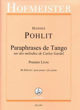 Paraphrases de Tango. 1er livre - Hannes Pohlit - laflutedepan.com