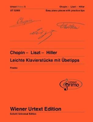 Chopin Frédéric / Liszt Franz / Hiller Ferdinand - Leichte Klavierstücke mit Übetipps - Partition - di-arezzo.fr