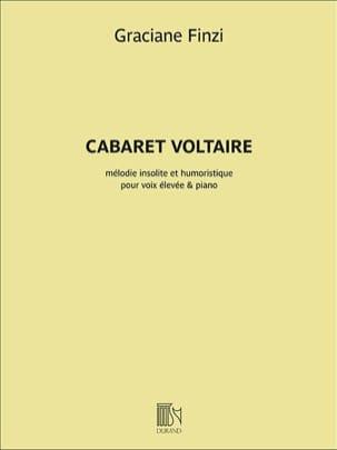 Graciane Finzi - Cabaret Voltaire. Voix haute - Partition - di-arezzo.fr