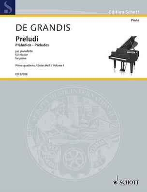 Grandis Renato De - Préludes. Volume 1 - Partition - di-arezzo.fr