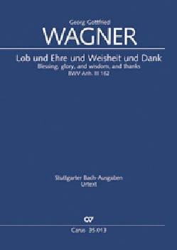 Wagner Georg Gottfried / Bach Jean-Sébastien (attribué) - Lob und Ehre und Weisheit und Dank. Bwv Anh III 162 - Partition - di-arezzo.fr