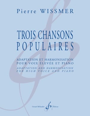 Pierre Wissmer - 3 chansons populaires - Partition - di-arezzo.fr