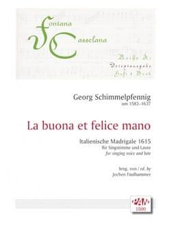 Georg Schimmelpfennig - La buona et felice mano - Partition - di-arezzo.fr
