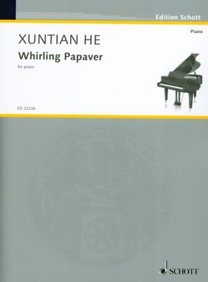 Whirling Papaver - Xuntian He - Partition - Piano - laflutedepan.com