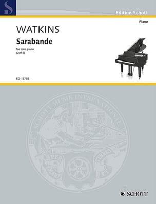 Huw Watkins - Sarabande - Partition - di-arezzo.fr