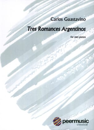 Carlos Guastavino - 3 Romances. 2 pianos - Sheet Music - di-arezzo.co.uk