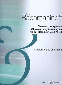 Sergei Rachmaninov - Oh never sing to me again - Op. 4 N° 4 - Partition - di-arezzo.fr
