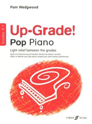 Pam Wedgwood - Up grade pop Grades 0-1 - Sheet Music - di-arezzo.co.uk