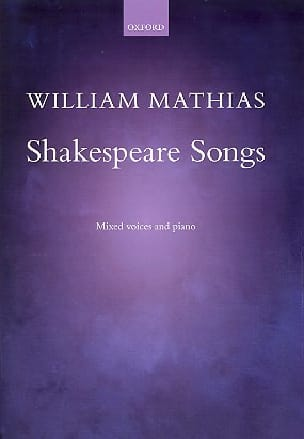 Shakespeare Songs - William Mathias - Partition - laflutedepan.com