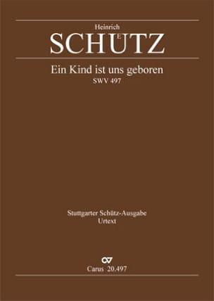 Heinrich Schütz - Ein Kind ist uns geboren Swv 497 - Partition - di-arezzo.fr